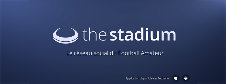 The Stadium : réseau social du football amateur